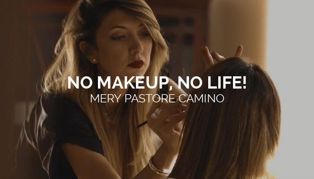 NO MAKEUP, NO LIFE!