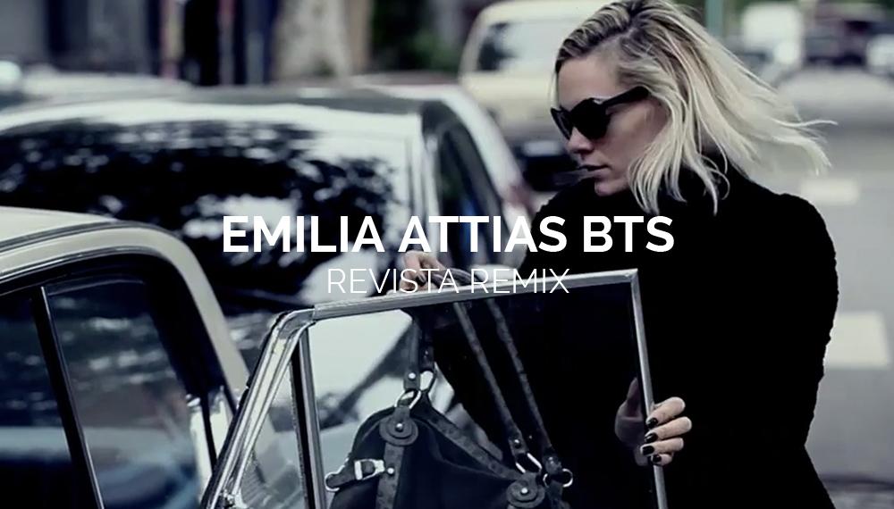 EMILIA ATTIAS BTS